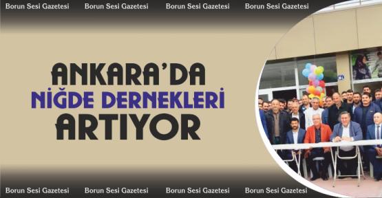 Ankara'da Bir Niğde Derneği Daha Açıldı