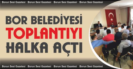 Bor Belediye Meclisi Vatandaşların Katılımıyla Yapıldı