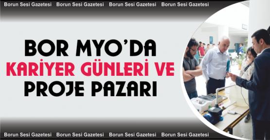 """Bor Meslek Yüksekokulunda """"5. Kariyer Günleri ve Proje Pazarı"""""""