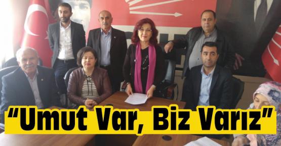 """CHP Kadın Kolları ''Umut Var Biz Varız"""" Dedi!"""