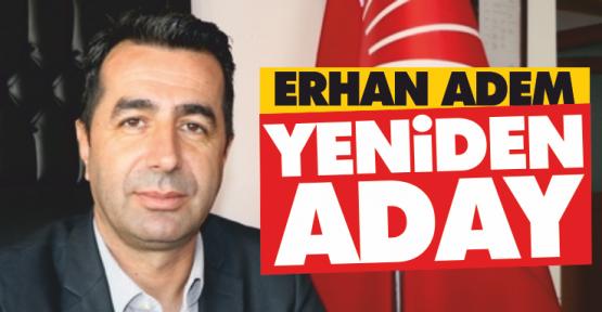 Erhan Adem Başkanlığa Yeniden Aday