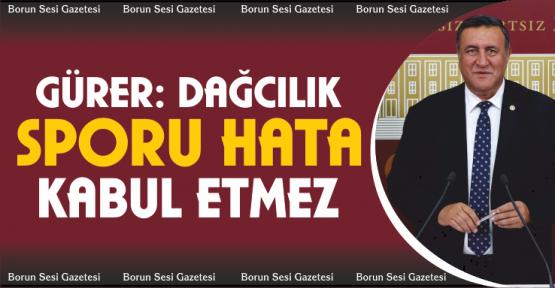 """Gürer, """"Dağcılık Sporu hata kabul etmez"""""""