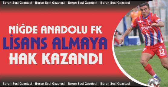 Niğde Anadolu FK Ulusal Lisans almaya hak kazandı