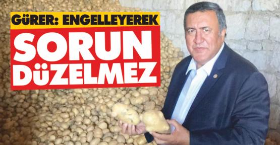 """""""Patates Ve Soğanın İhracı Engellenerek Sorun Çözülemez"""""""