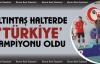 Altıntaş Halterde Türkiye şampiyonu oldu