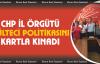 CHP il örgütü mülteci politikasını kınadı