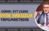 """Gürer, 'Emeklilikte Yaşa Takılanlara büyük haksızlık yapılmaktadır"""""""