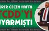 Gürer, geçen hafta  TCDD Yetkililerini uyarmıştı