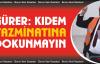 """Gürer, 'Kıdem Tazminatına dokunmayın"""""""