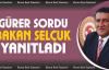 Gürer sordu, Bakan Selçuk yanıtladı