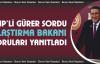 Gürer Sordu, Ulaştırma Bakanı Yanıtladı