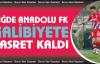 Niğde Anadolu FK 3 puana hasret