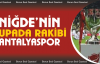 Niğde Anadolu FK Kupada Antalyaspor ile eşleşti