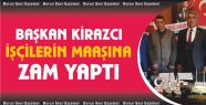 Altunhisar Başkanı Kirazcı'dan işçilere...