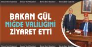 Bakan Gül'den Valilik Ziyareti