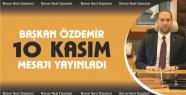 Belediye Başkanı Özdemir'den 10 Kasım...