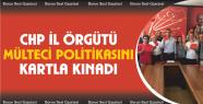 CHP il örgütü mülteci politikasını...