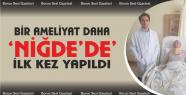 Hastanede İlk Kez Servikal Dar Kanal Ameliyatı...