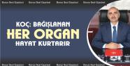 Koç ''Bağışlanan Her Organ Bir Hayattır''