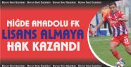Niğde Anadolu FK Ulusal Lisans almaya hak...