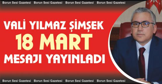 Vali Şimşek'in 18 Mart Şehitleri Anma Günü Mesajı