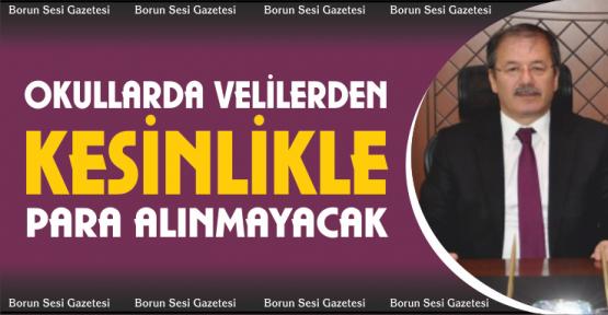 """Yaşar, """"Okullar Velilerden Para Talep Edemez"""""""