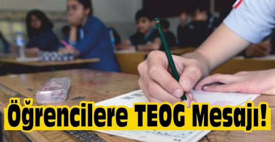 Yaşar'dan TEOG Sınavı Mesajı